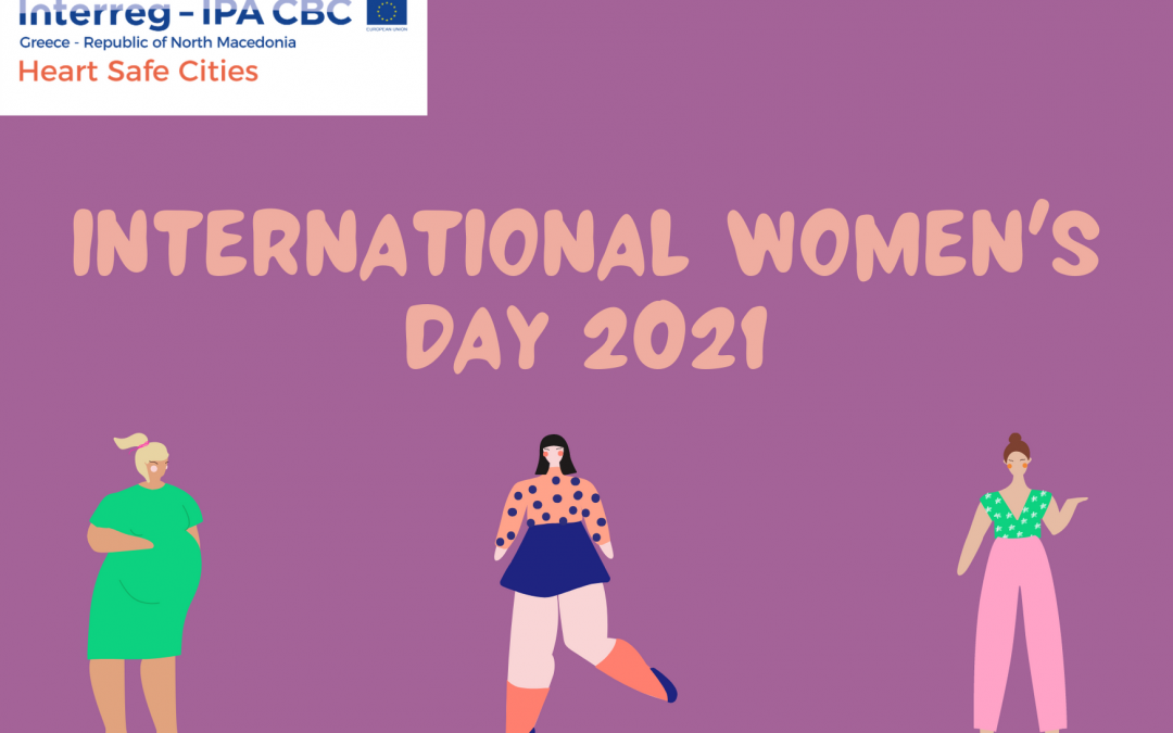 Heart Safe Cities Project celebrates IWD2021 – Our people in Republic of North Macedonia